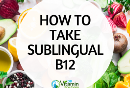 Learn How to Take Sublingual B12